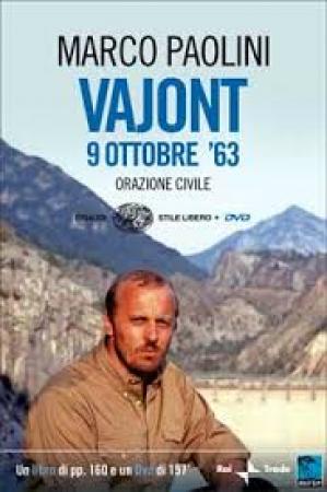 Vajont, 9 ottobre '63