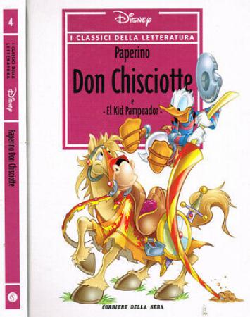 Paperino Don Chisciotte e El kid campeador