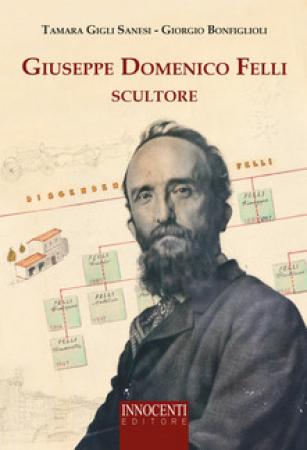Giuseppe Domenico Felli scultore