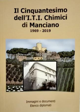 Il Cinquantesimo dell'I.T.I. Chimici di Manciano