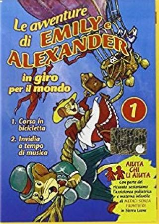 Le avventure di Emily e Alexander. 1: In giro per il mondo