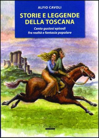 Storie e leggende della Toscana