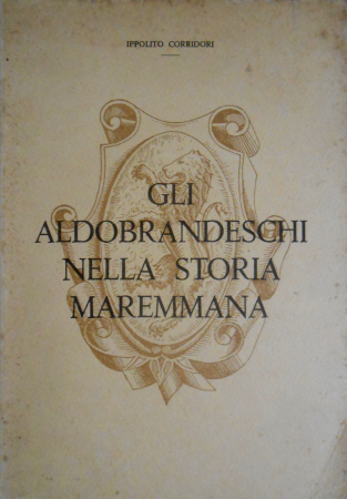 Gli Aldobrandeschi nella storia maremmana
