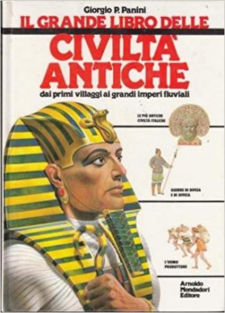 Il grande libro delle civiltà antiche