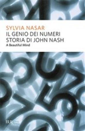 Il genio dei numeri, storia di John Nash