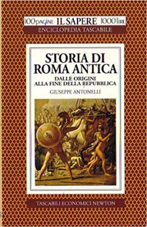 Storia di Roma antica dalle origini alla fine della Repubblica
