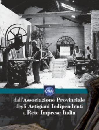 CNA, dall'Associazione Provinciale degli Artigiani Indipendenti a Rete Imprese Italia