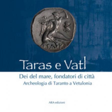 Taras e Vatl: Dei del mare, fondatori di città