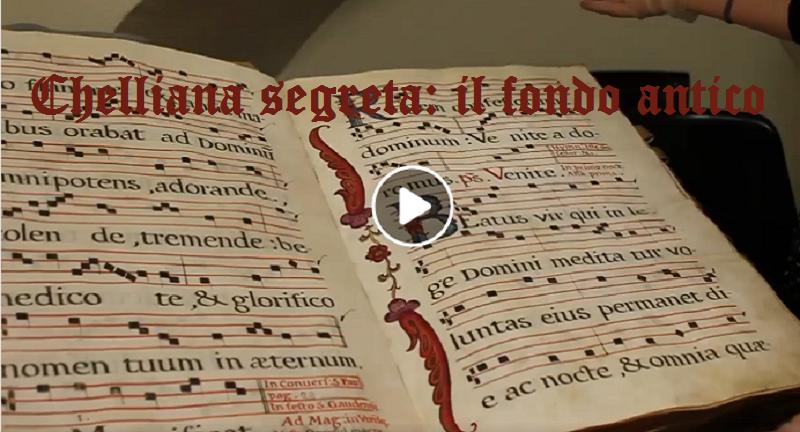 Chelliana segreta: il fondo antico